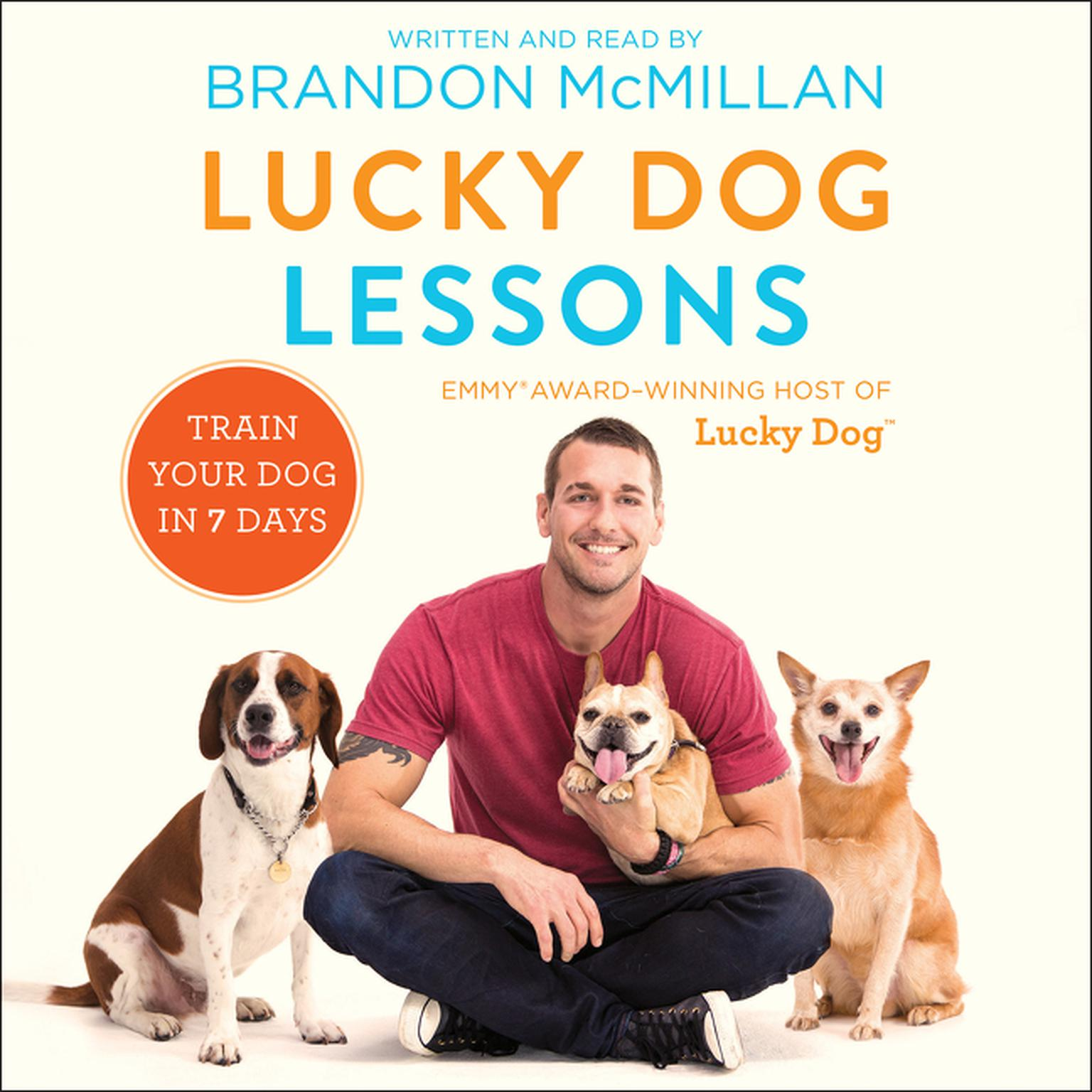 Printable Lucky Dog Lessons: Train Your Dog in 7 Days Audiobook Cover Art