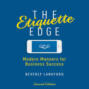 The Etiquette Edge: Modern Manners for Business Success Audiobook, by Beverly Langford
