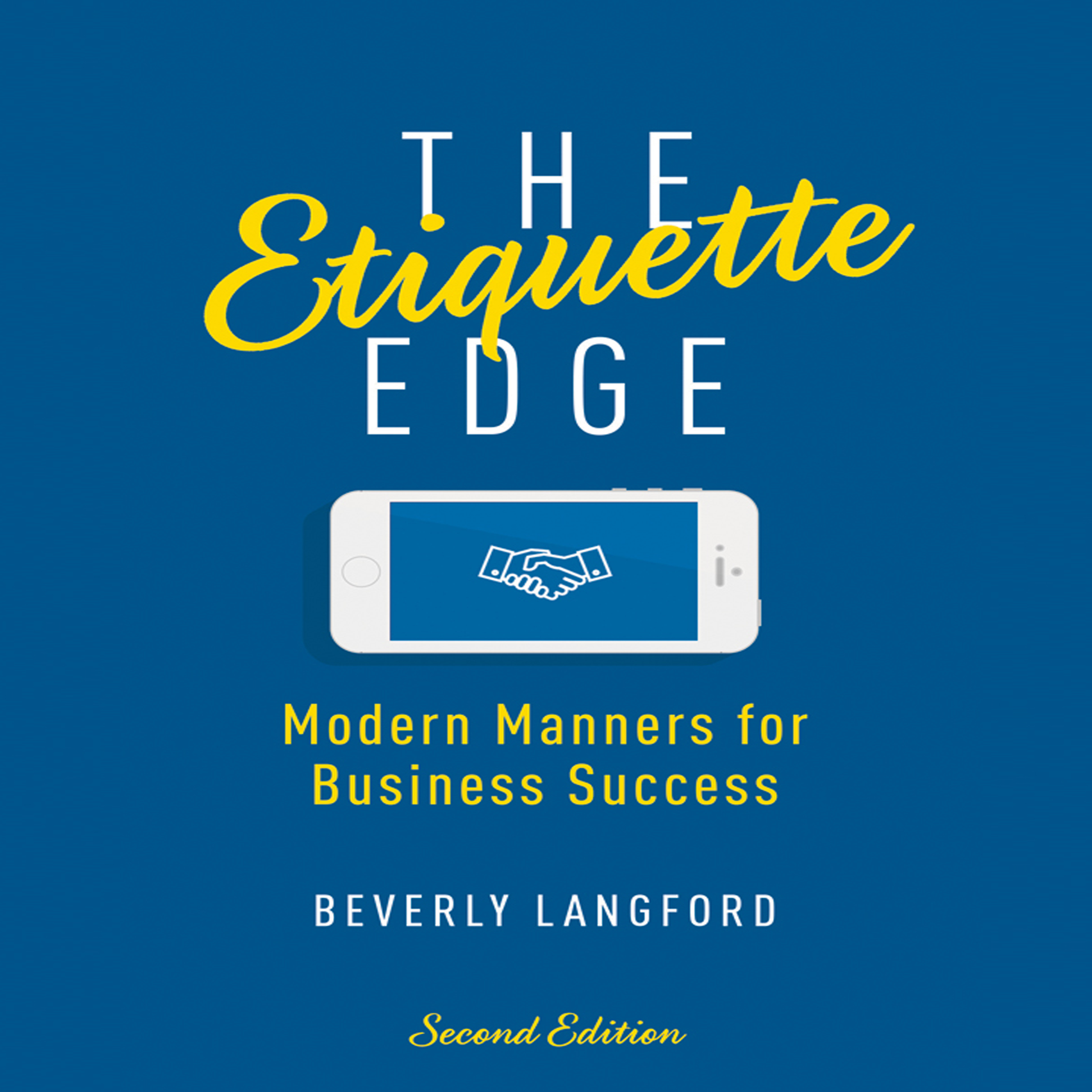 Printable The Etiquette Edge: Modern Manners for Business Success Audiobook Cover Art