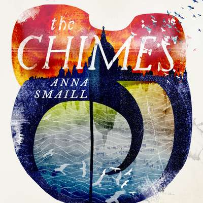 The Chimes Audiobook, by Anna Smaill