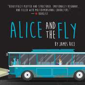 Alice and the Fly, by James Rice, James  Rice