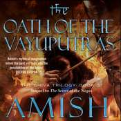 The Oath of the Vayuputras Audiobook, by Amish Tripathi