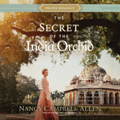 The Secret of the India Orchid Audiobook, by Nancy Campbell Allen