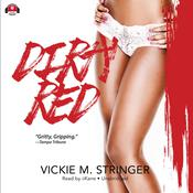 Dirty Red: A Novel Audiobook, by Vickie M. Stringer