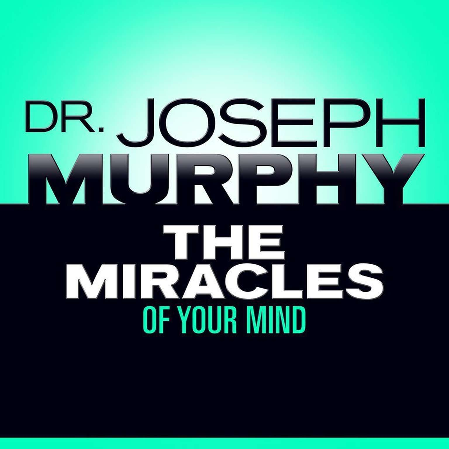 Printable The Miracles of Your Mind Audiobook Cover Art