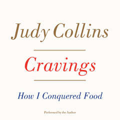 Cravings: How I Conquered Food Audiobook, by Judy Collins