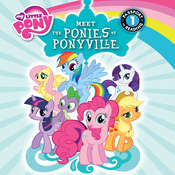 My Little Pony: Meet the Ponies of Ponyville, by Olivia London