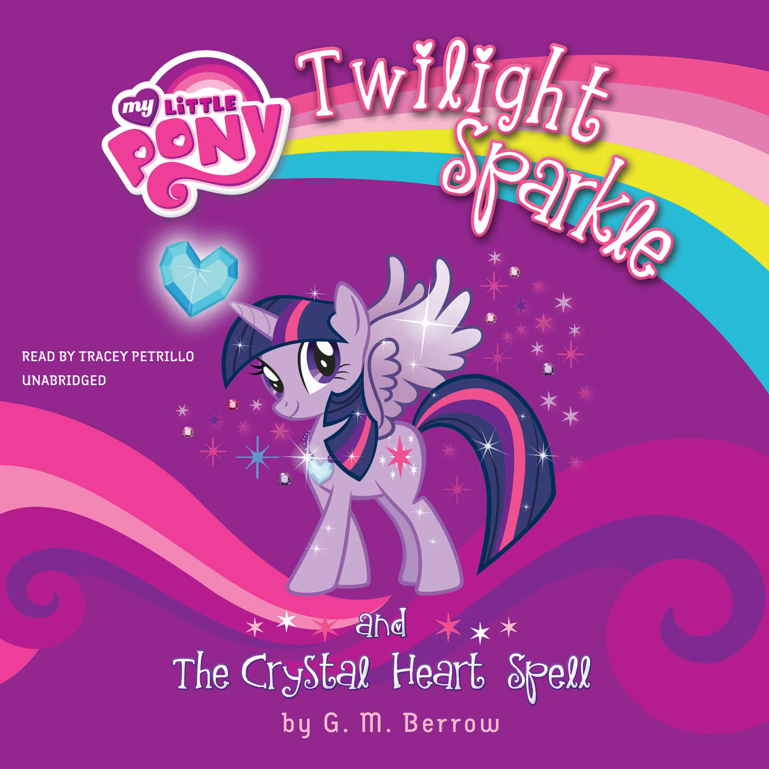 Printable My Little Pony: Twilight Sparkle and the Crystal Heart Spell Audiobook Cover Art