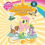 My Little Pony:  Ponies Love Pets!, by Emily C. Hughes
