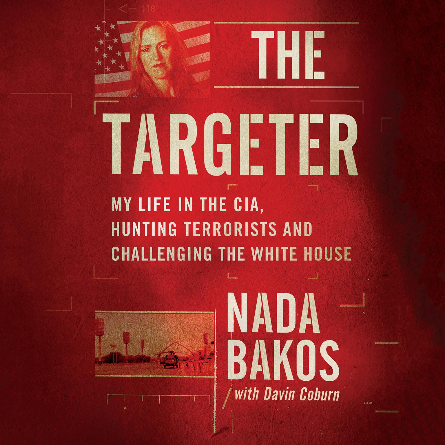 Printable The Targeter: My Life in the CIA, on the Hunt for the Godfather of ISIS Audiobook Cover Art