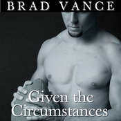 Given the Circumstances Audiobook, by Brad Vance