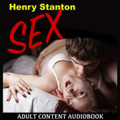 Sex Audiobook, by Henry Stanton