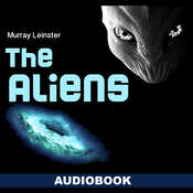 The Aliens Audiobook, by Murray Leinster