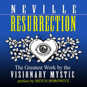 Resurrection Audiobook, by Neville Goddard, Mitch Horowitz