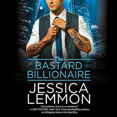 The Bastard Billionaire Audiobook, by Jessica Lemmon