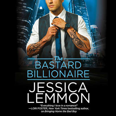 The Bastard Billionaire Audiobook, by Jessica Lemmon