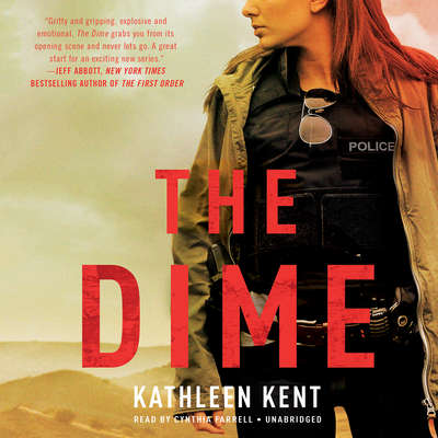 The Dime Audiobook, by Kathleen Kent