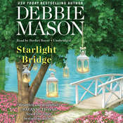 Starlight Bridge Audiobook, by Debbie Mason