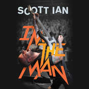 Im the Man Audiobook, by Scott Ian