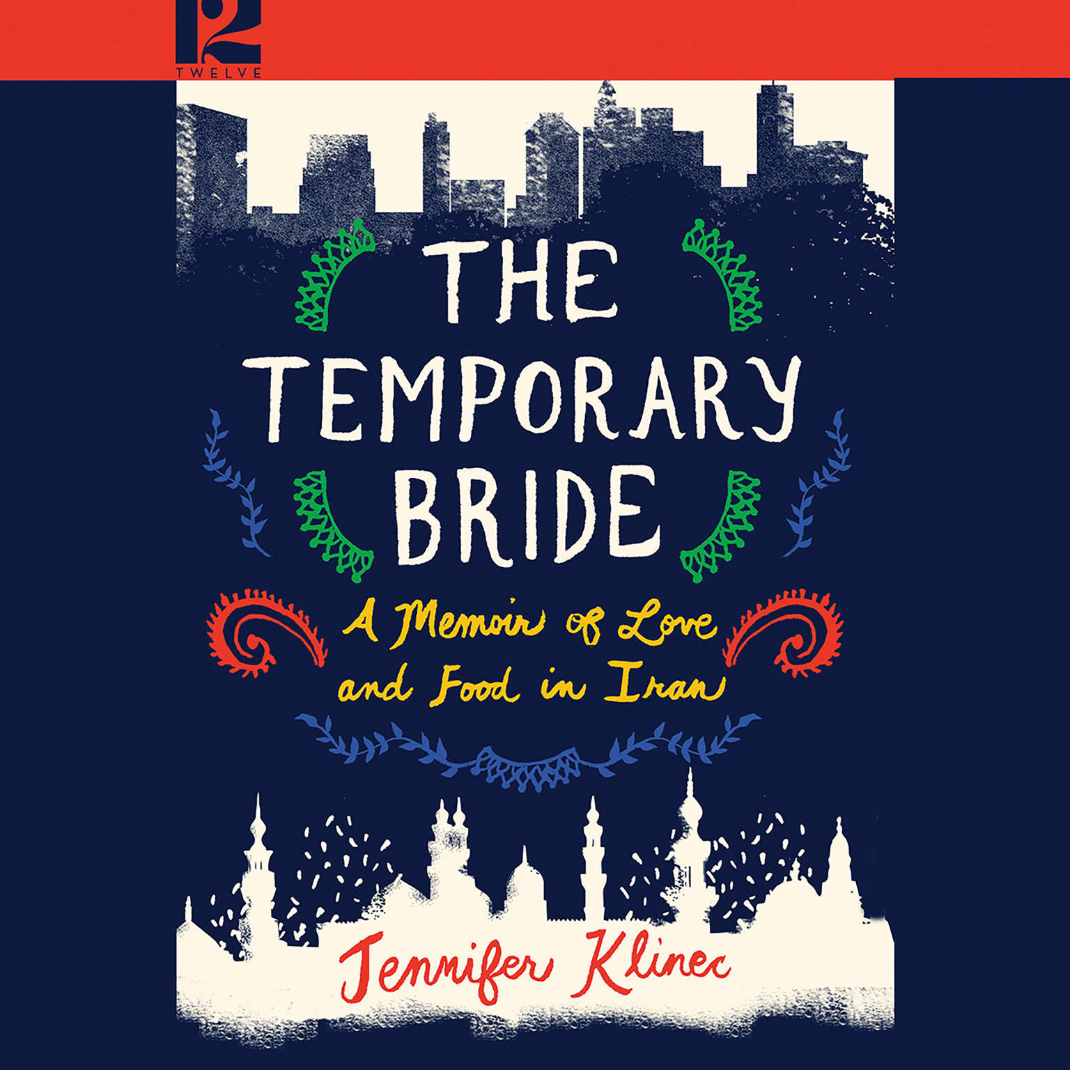 The Temporary Bride: A Memoir of Love and Food in Iran Audiobook, by Jennifer Klinec