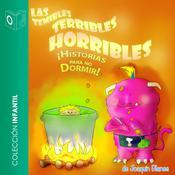 Las temibles terribles horribles historias para no dormir Audiobook, by Joaquín Blanes