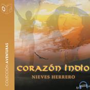 Corazón indio Audiobook, by Nieves Herrero