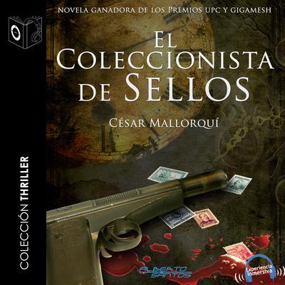 El coleccionista de sellos Audiobook, by César Mallorquí