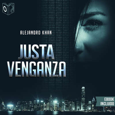 Justa Venganza Audiobook, by Alejandro Khan