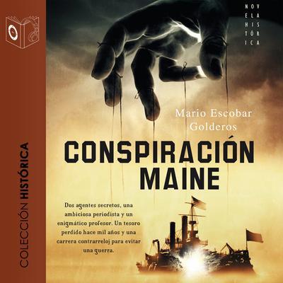 La conspiración del Maine Audiobook, by Mario Escobar