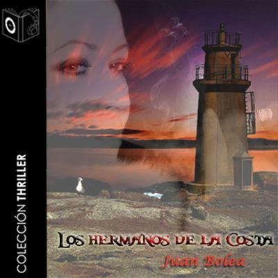 Los hermanos de la costa Audiobook, by Juan Bolea