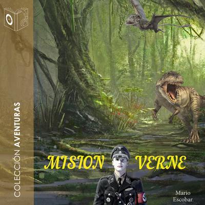 Misión Verne: El secreto mejor guardado de Julio Verne Audiobook, by Mario Escobar