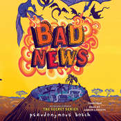 Bad News Audiobook, by Pseudonymous Bosch