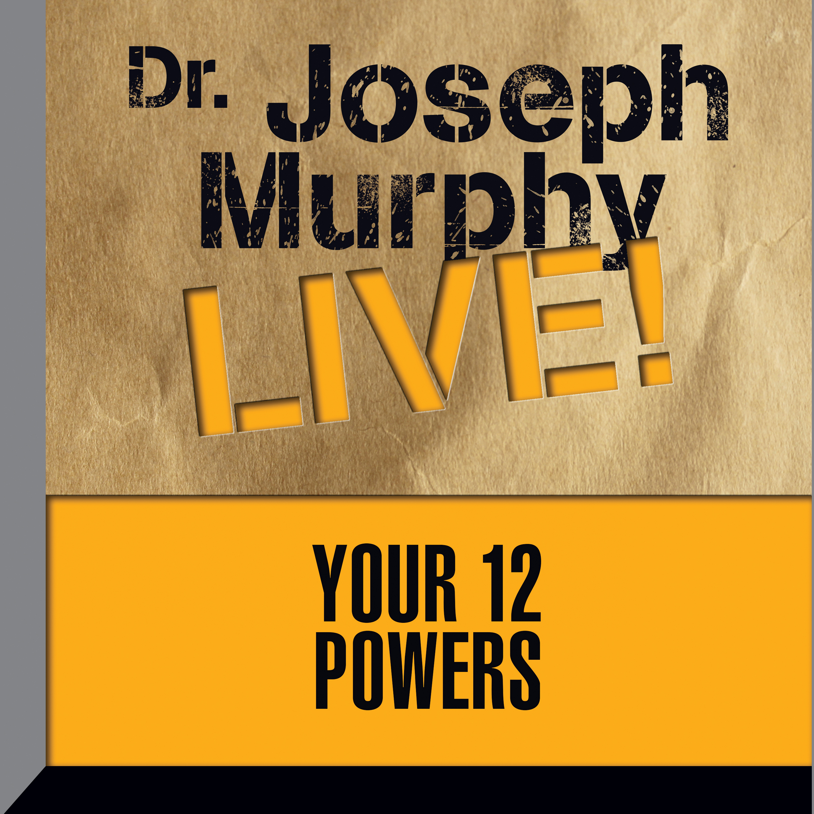 Printable Your 12 Powers: Dr. Joseph Murphy Live! Audiobook Cover Art
