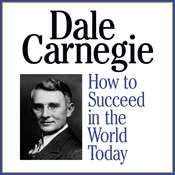 How to Succeed in the World Today Audiobook, by Dale Carnegie