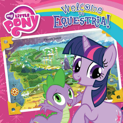My Little Pony: Welcome to Equestria! Audiobook, by Olivia London