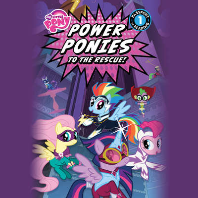 My Little Pony: Power Ponies to the Rescue! Audiobook, by Magnolia Belle