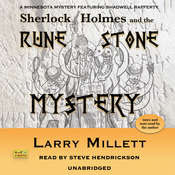 Sherlock Holmes and the Rune Stone Mystery: A Minnesota Mystery Featuring Shadwell Rafferty Audiobook, by Larry Millett