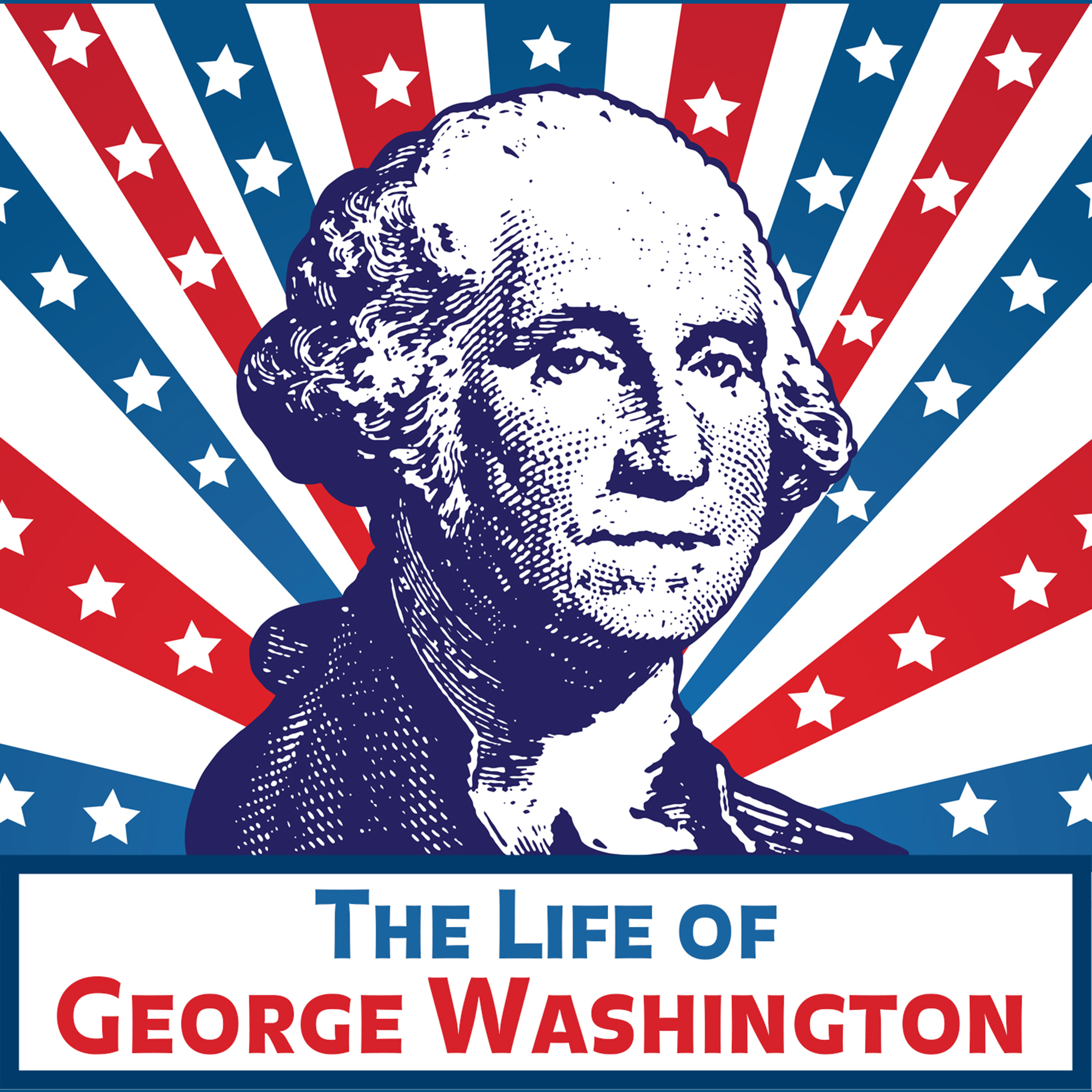 Printable The Life of George Washington, in Words of One Syllable Audiobook Cover Art