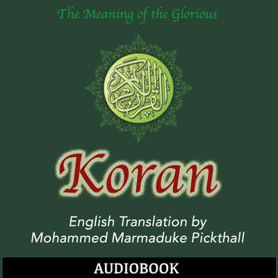 The Koran Audiobook, by Mohammed Marmaduke  Pickthall