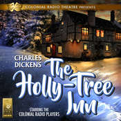 The Holly Tree Inn Audiobook, by Charles Dickens, Barry M. Putt Jr.