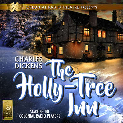 The Holly Tree Inn Audiobook, by Charles Dickens