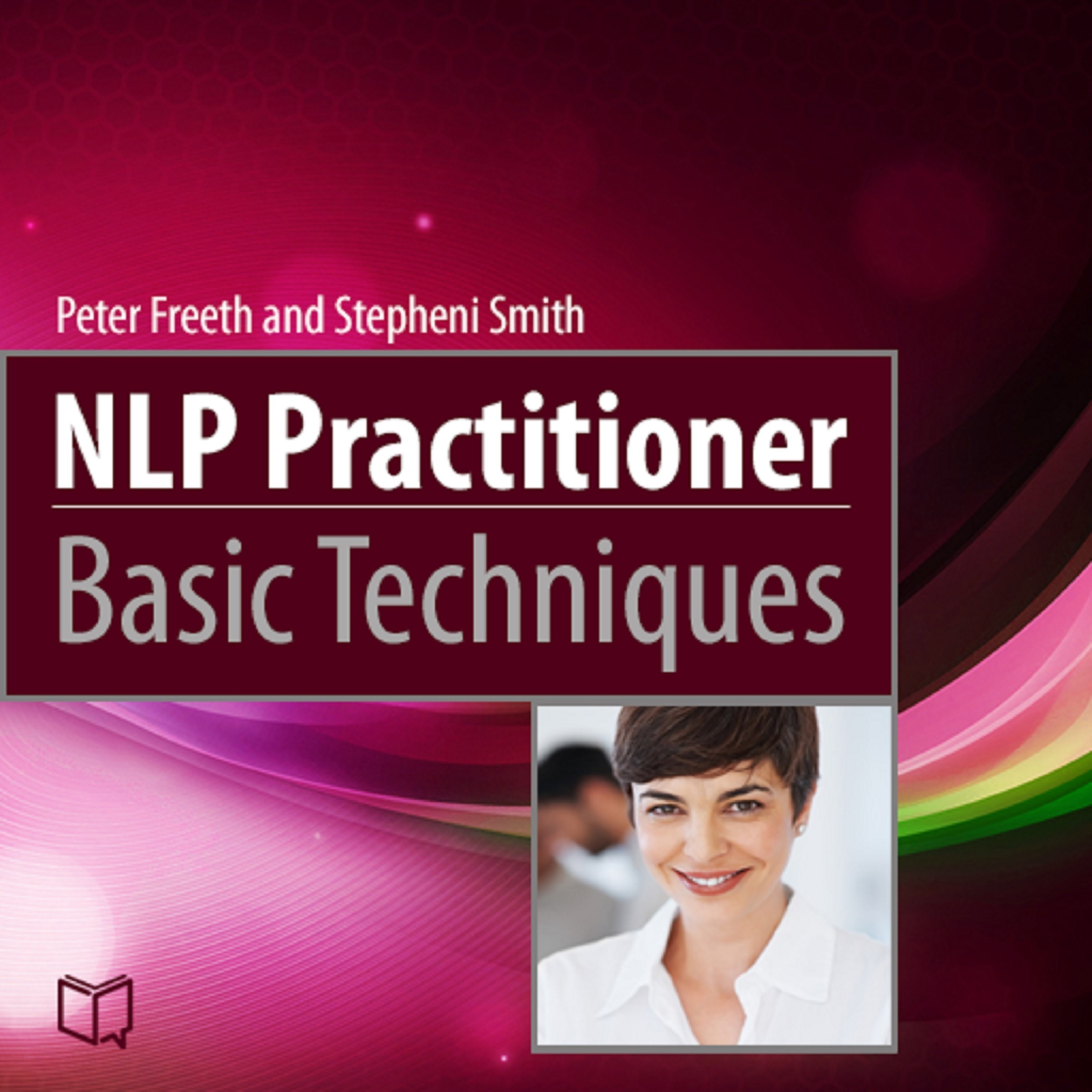 Printable NLP Practitioner Basic Techniques Audiobook Cover Art