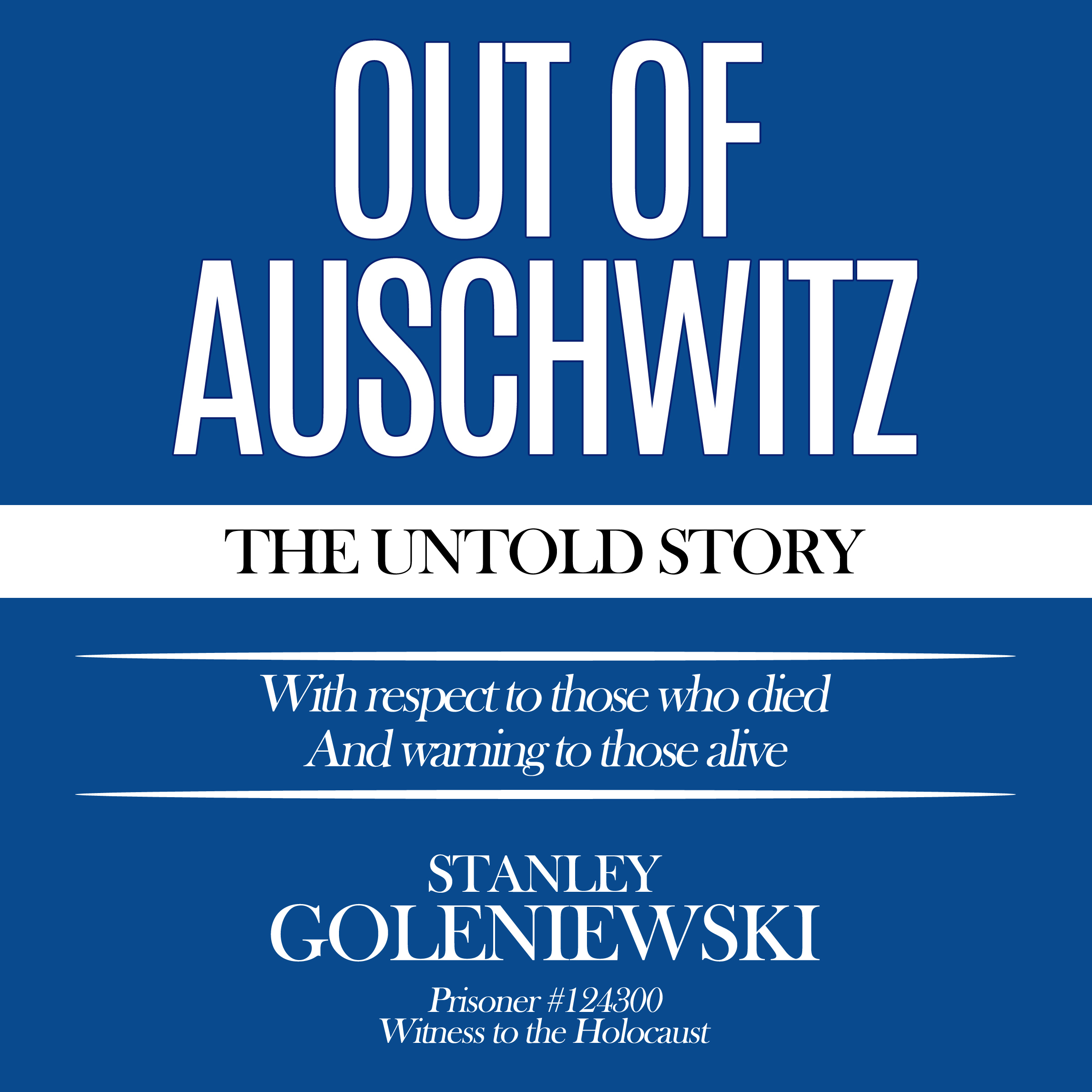 Printable Out of Auschwitz: The Untold Story Audiobook Cover Art