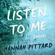 Listen To Me: A Novel, by Hannah Pittard