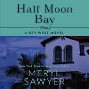 Half Moon Bay Audiobook, by Meryl Sawyer
