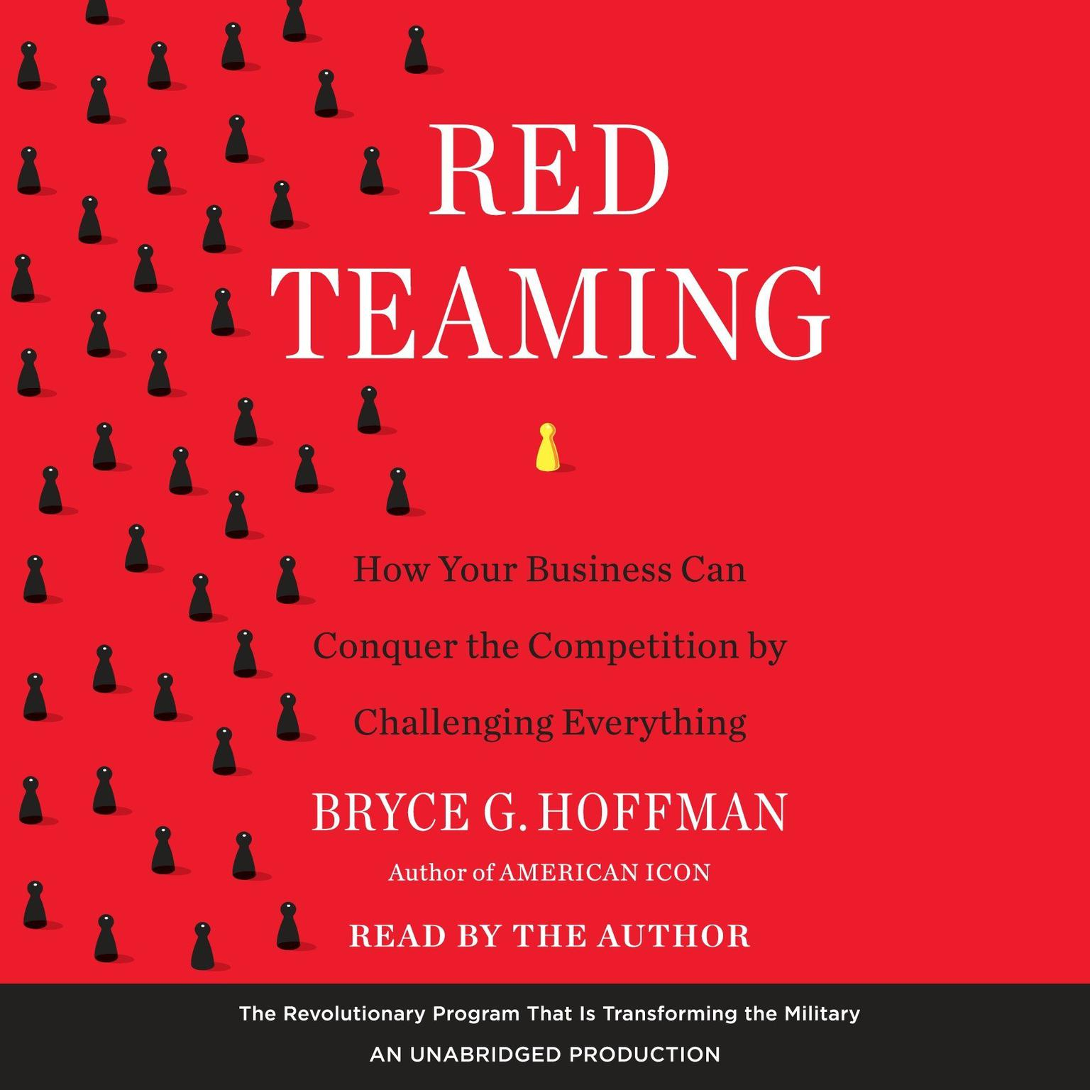 Printable Red Teaming: How Contrarian Thinking Is Revolutionizing the Military--and How It Can Transform Your Business Audiobook Cover Art
