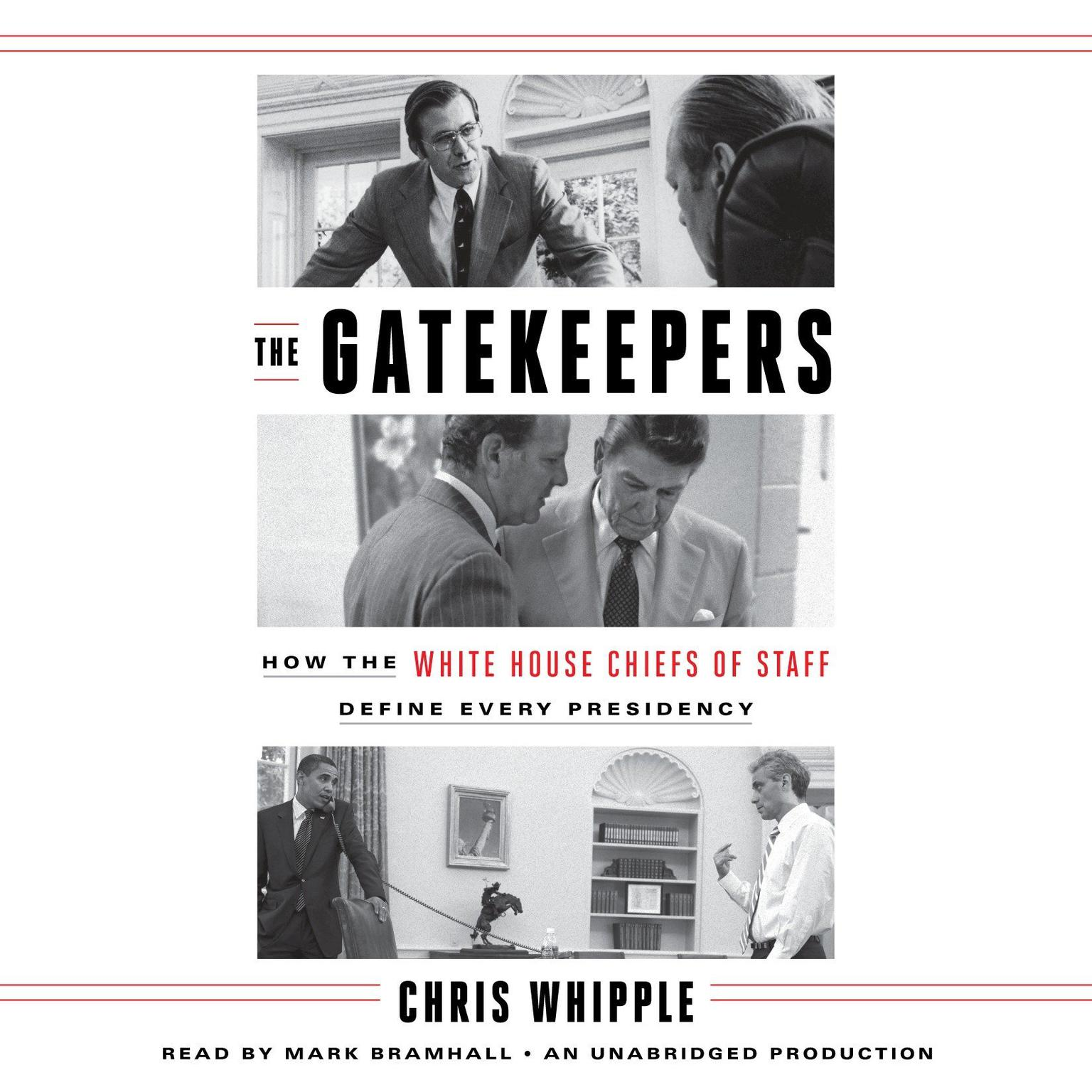 Printable The Gatekeepers: How the White House Chiefs of Staff Define Every Presidency Audiobook Cover Art