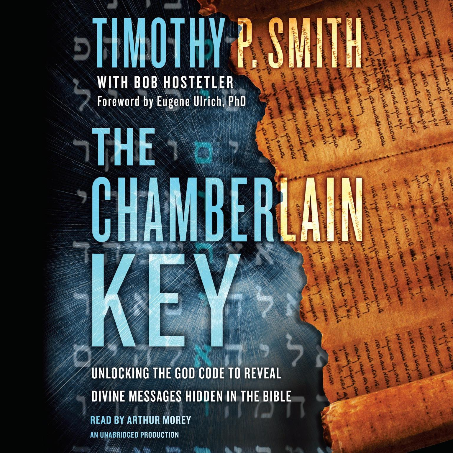 Printable The Chamberlain Key: Unlocking the God Code to Reveal Divine Messages Hidden in the Bible Audiobook Cover Art