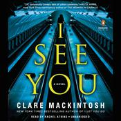 I See You, by Clare Mackintosh|