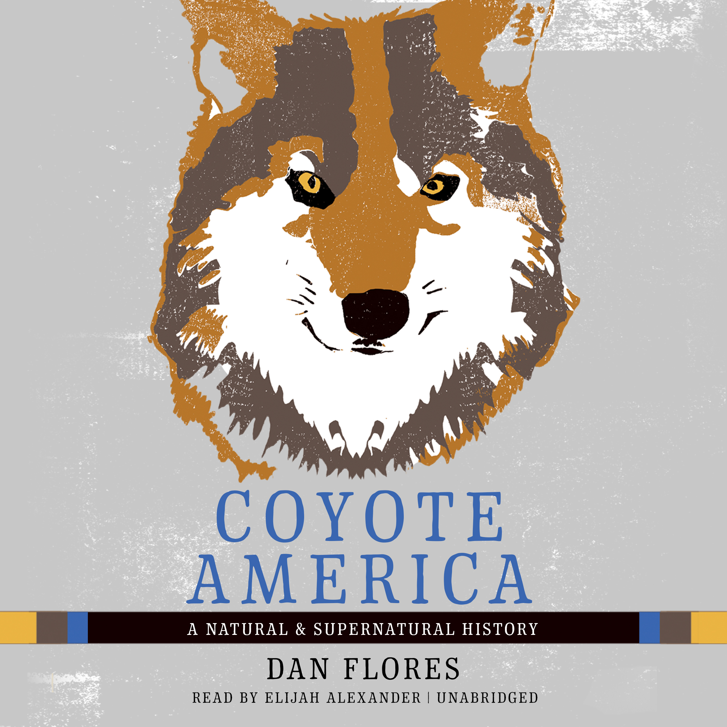 Printable Coyote America: A Natural and Supernatural History Audiobook Cover Art